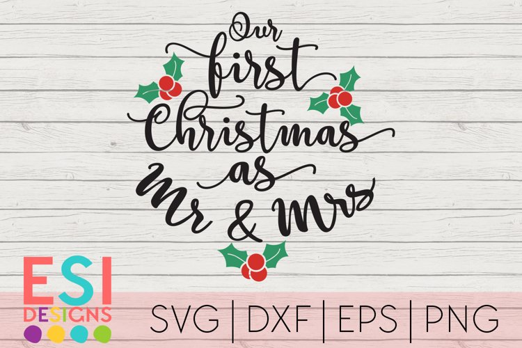 Christmas SVG |First Christmas as Mr and Mrs|SVG DXF EPS PNG example image 1