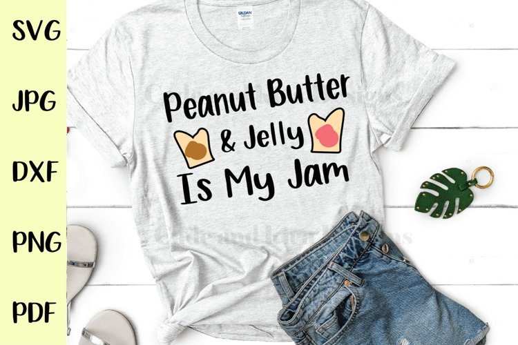 Peanut Butter and Jelly Is My Jam SVG Design example image 1