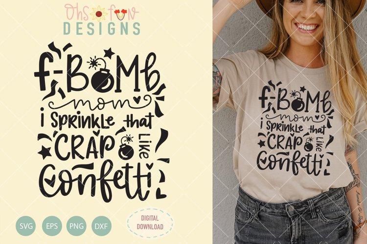 F bomb mom, f bomb tshirt design svg, hand lettering svg