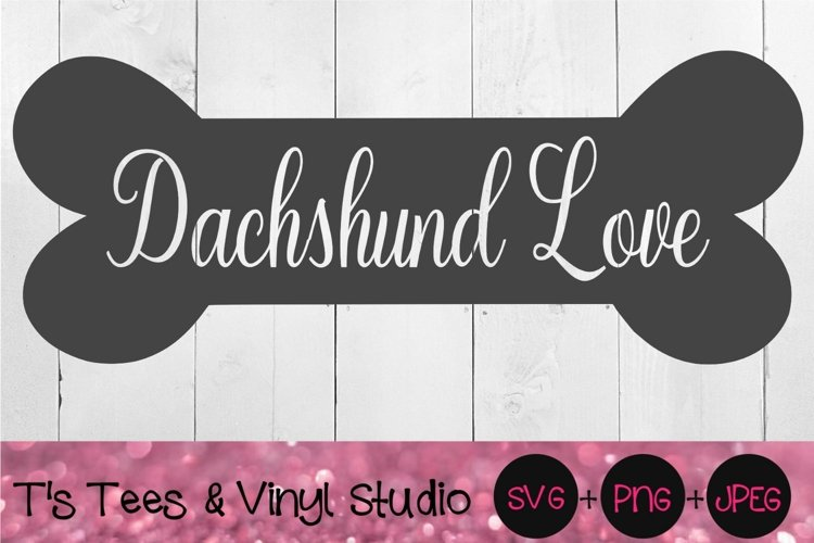 Dachshund Svg, Bone, Dog Bone, Dachshund Love, Mini, Puppy example image 1