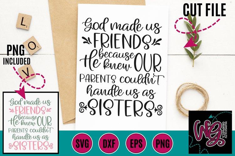 God Made Us Friends SVG DXF PNG EPS