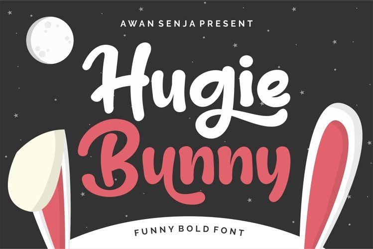 Hugie Bunny - Funny Bold example image 1