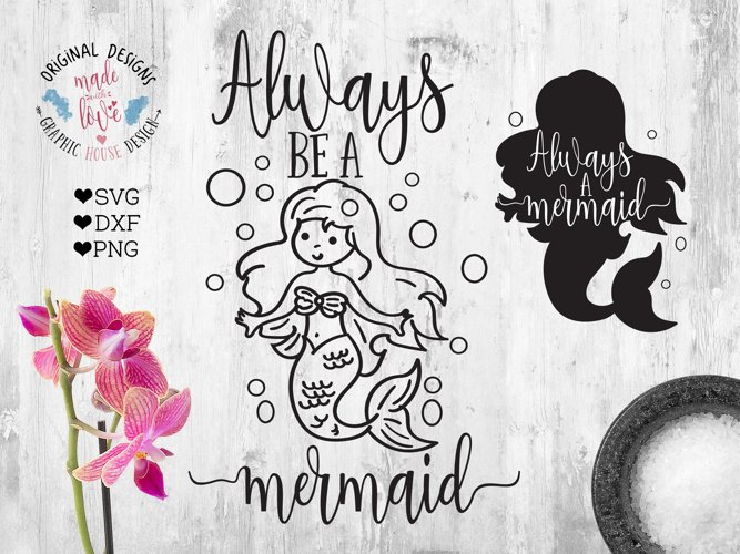 Always Be a Mermaid SVG, DXF, PNG example image 1