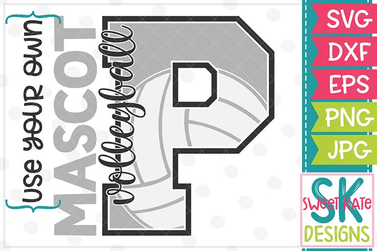 Your Own Mascot P Volleyball SVG DXF EPS PNG JPG example image 1