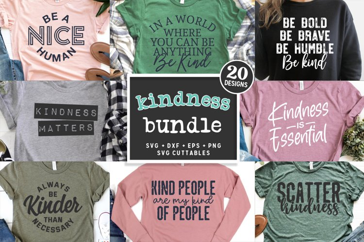 Kindness Bundle SVG | Kind Shirt Designs