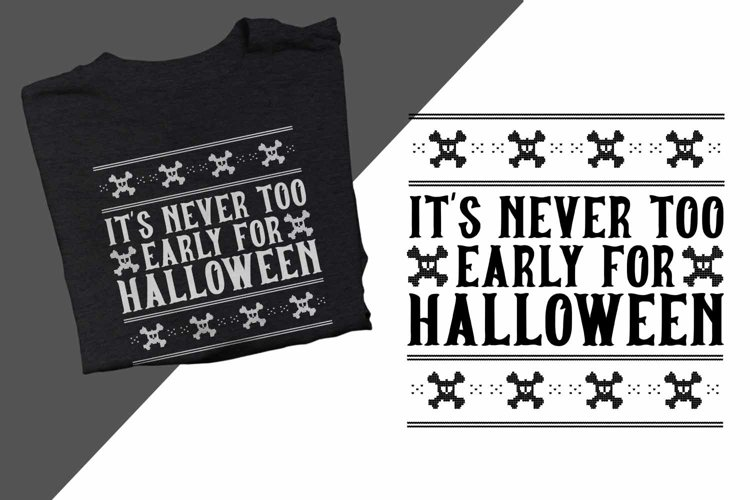 It's never too early for Halloween Printable example image 1