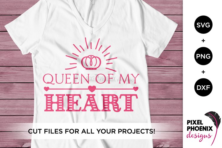 Queen of my Heart SVG, Valentines SVG example image 1