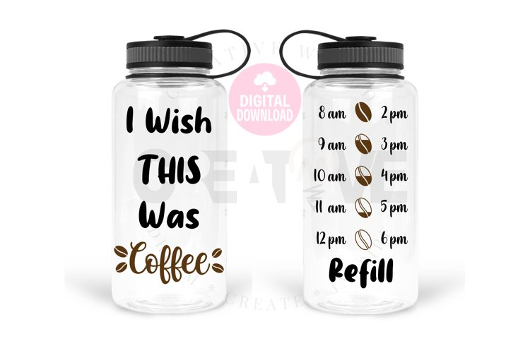 I wish this was Coffee svg | Water Tracker svg