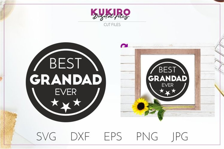 Best Grandad Ever SVG - Father's day - Grandfather cut file example image 1