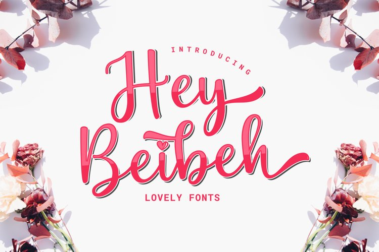 Hey Beibeh - lovely font example image 1