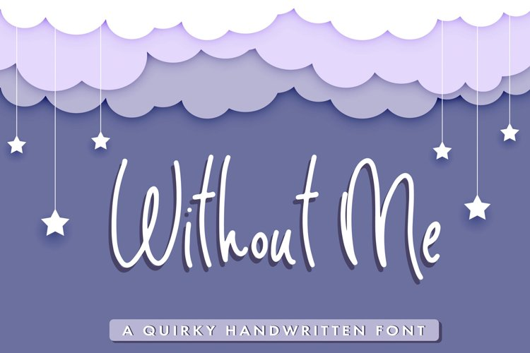 Without Me - Handwritten Pencil Font example image 1