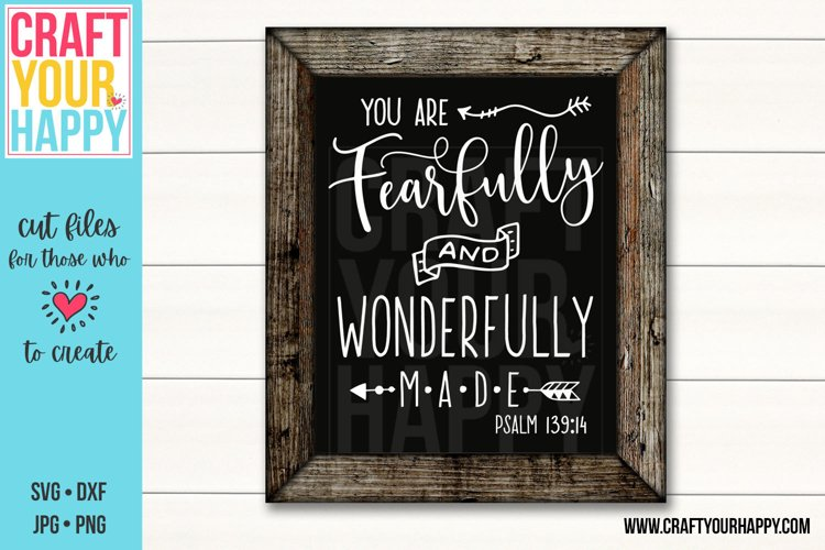 You Are Fearfully And Wonderfully Made - A Christian SVG Cut