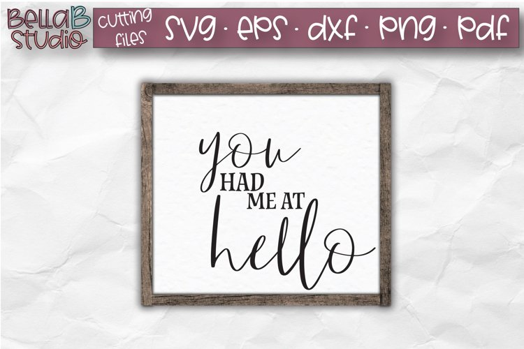 You Had Me At Hello SVG File, Valentine's Cut file example image 1