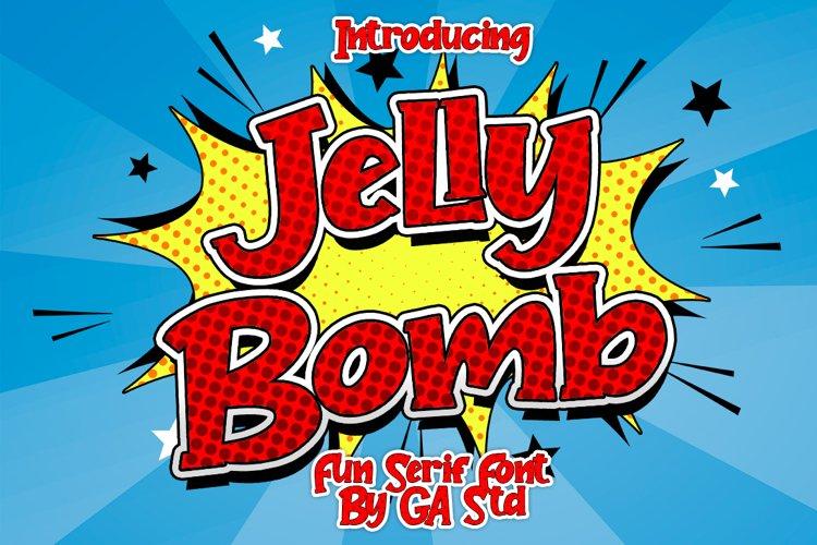Jelly Bomb - Fun Serif Font example image 1
