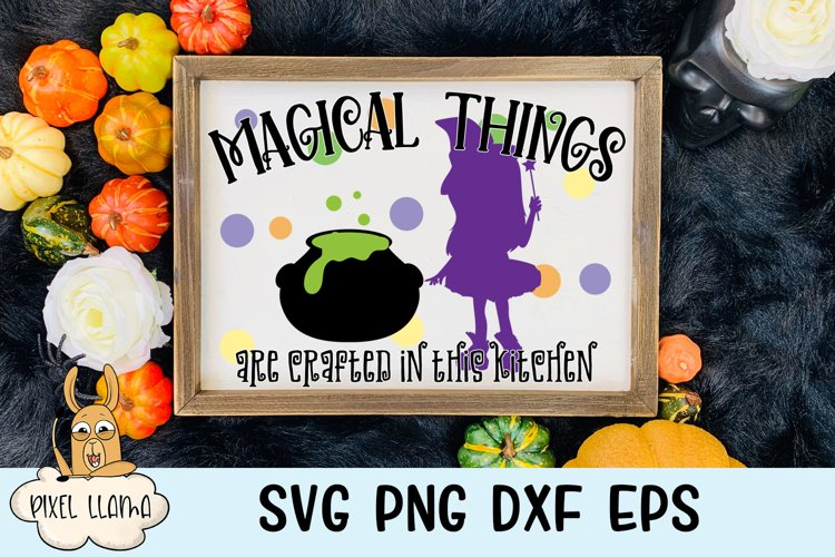 Magical Things are Crafted in this Kitchen Halloween SVG