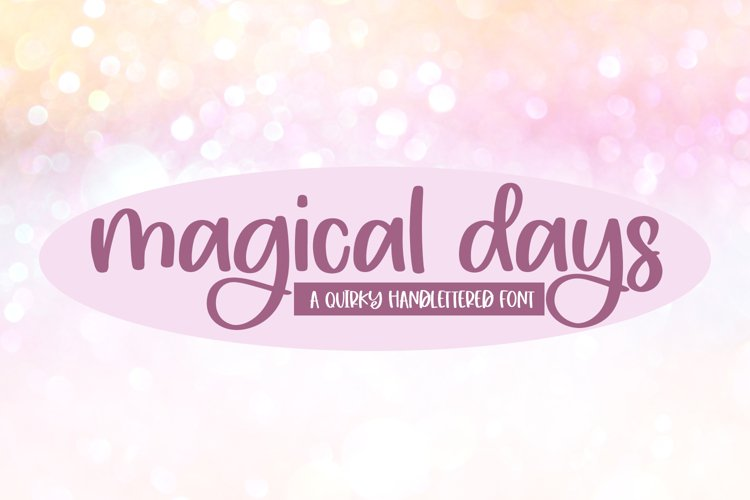 Magical Days - A Quirky Handlettered Font example image 1