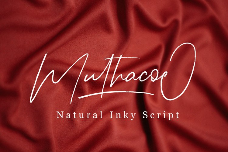 Muthacoe   Natural Inky Script