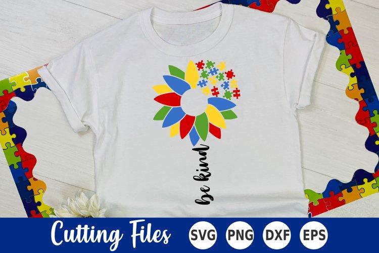 Autism SVG   Be Kind SVG   Sunflower SVG