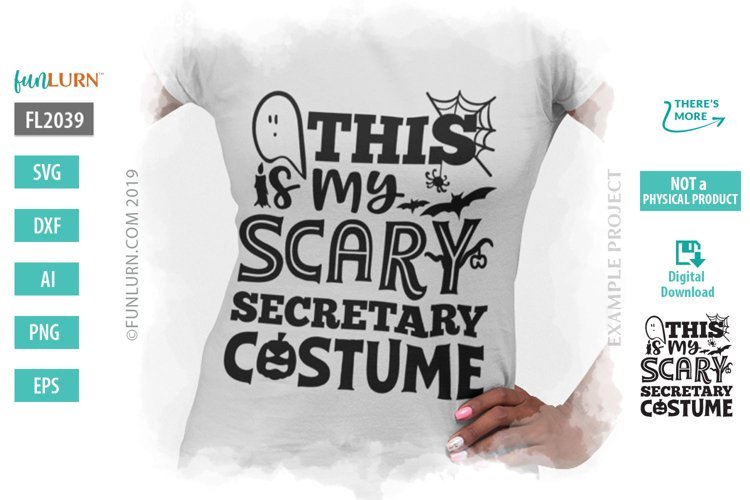 This is My Scary Secretary Costume SVG Cut File example image 1