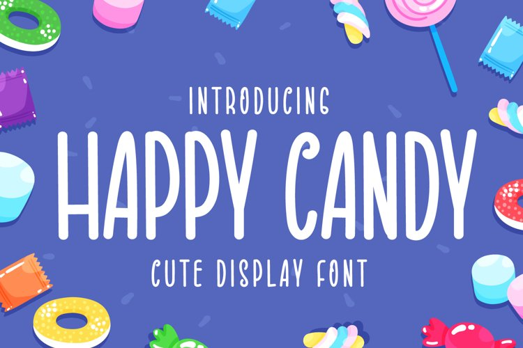 Happy Candy - Cute Display Font example image 1