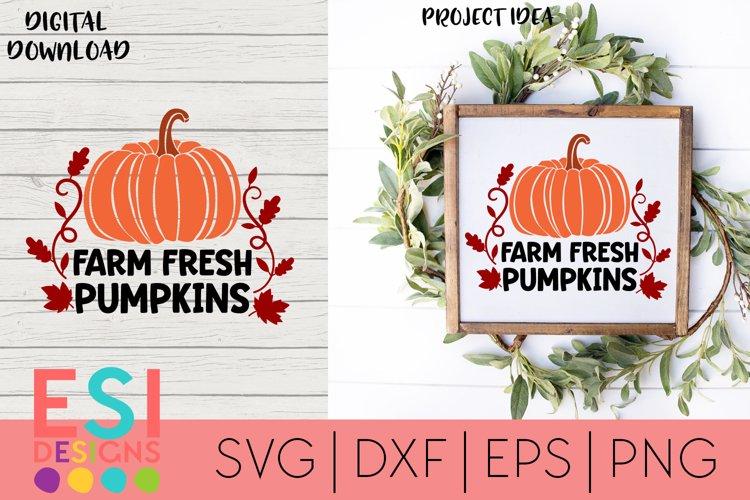 Fall / Autumn SVG | Farm Fresh Pumpkins | Quotes SVG example image 1