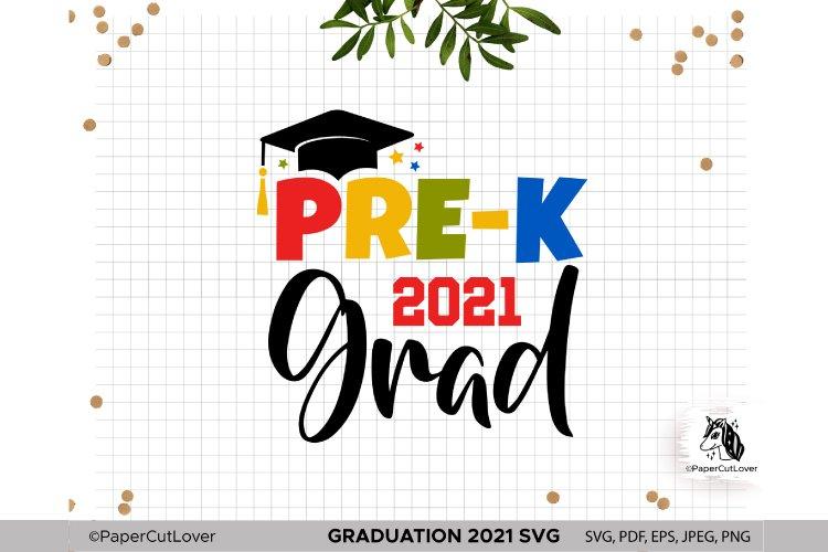Pre-K Grad Shirt Svg, Senior 2021 Svg, Graduation Cut File example image 1