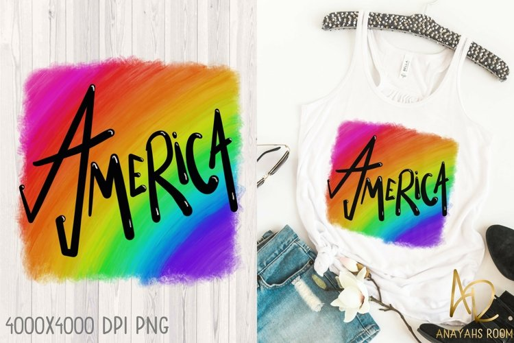 America Pride| Rainbow Shirt Sublimation PNG