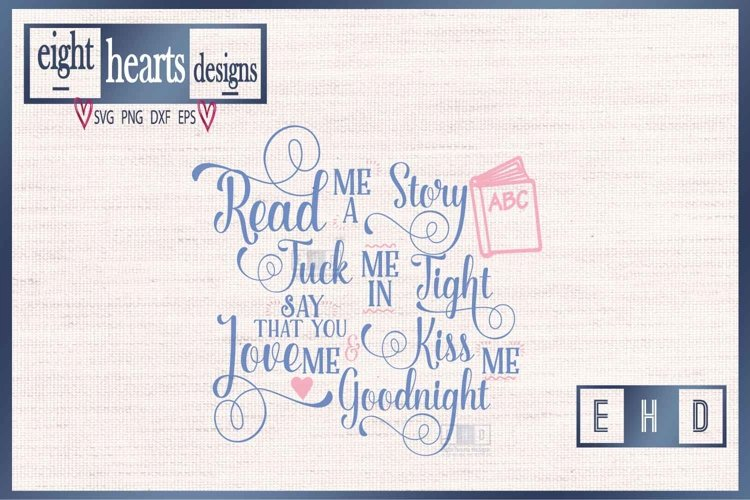 Read me a Story -SVG PNG EPS DXF - Great quality Cut file