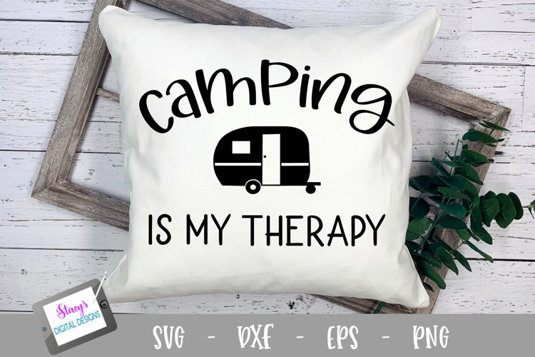 Camping SVG - Camping is my therapy SVG