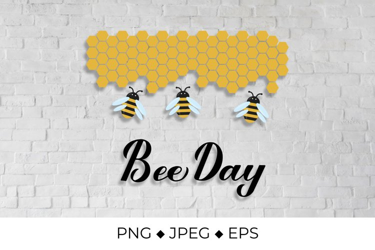 Bee Day lettering with cute cartoon bees and honeycombs PNG example image 1