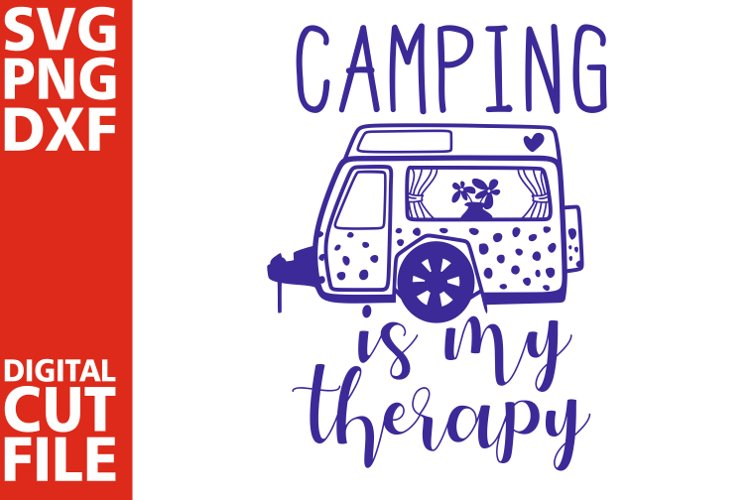 Camping is my therapy svg, Camp svg, Happy camper svg, Trip
