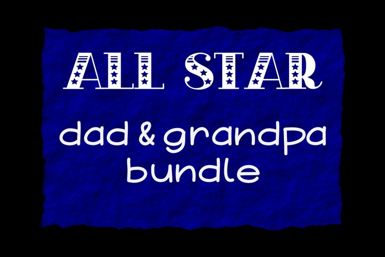 All Star Dad & Grandpa Bundle Cut Files - SVG & PNG example image 1