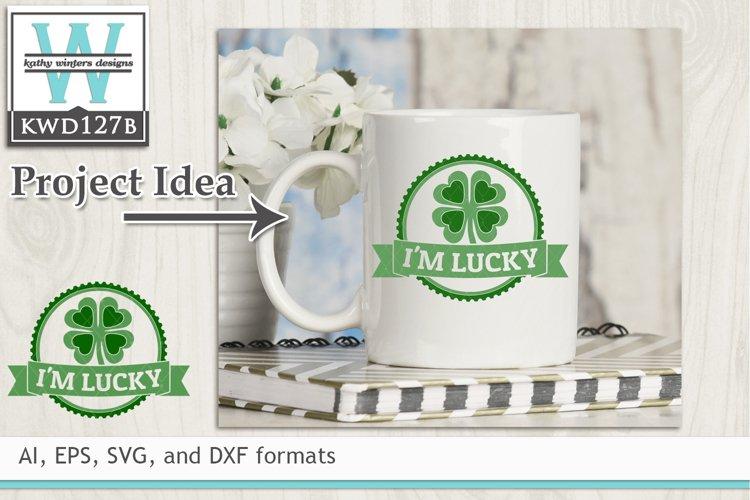 St. Patricks SVG - Im Lucky
