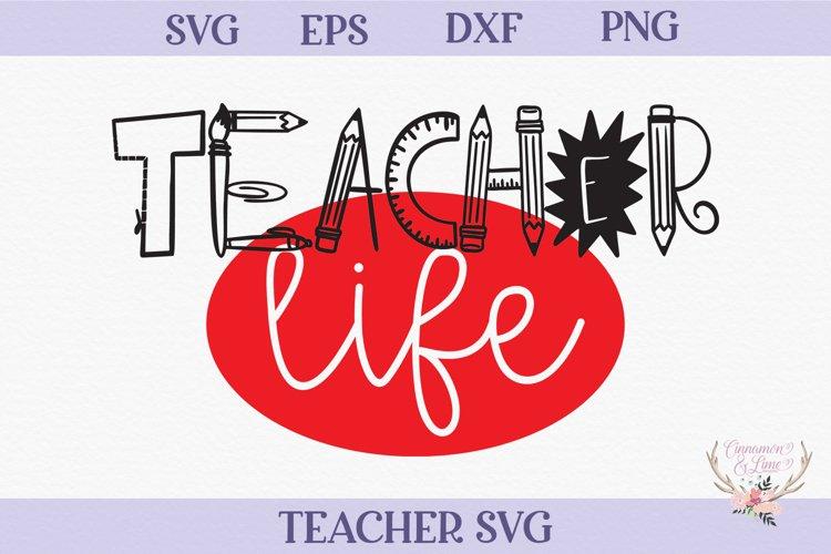 Teacher SVG - Teacher Life