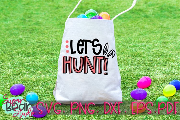 Lets Hunt - An Easter SVG example