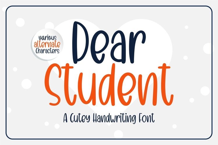 Dear Student - a cutey handritten font example image 1