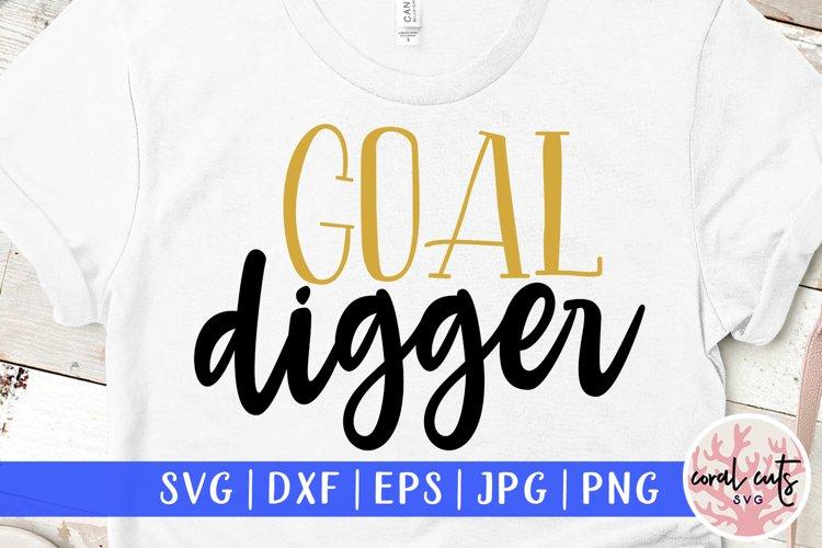 Goal digger - Women Entrepreneurship EPS SVG DXF PNG example image 1