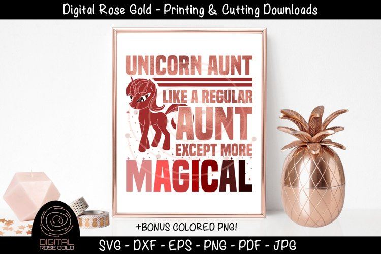 Unicorn Magical Aunt- Aunt SVG, Family Auntie Printable Gift example image 1