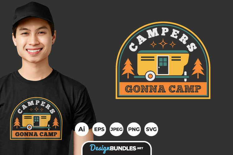 Campers Gonna Camp Hand Drawn Lettering for T-Shirt Design example image 1