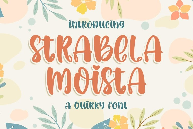 Strabela Moista - a Quirky Font example image 1