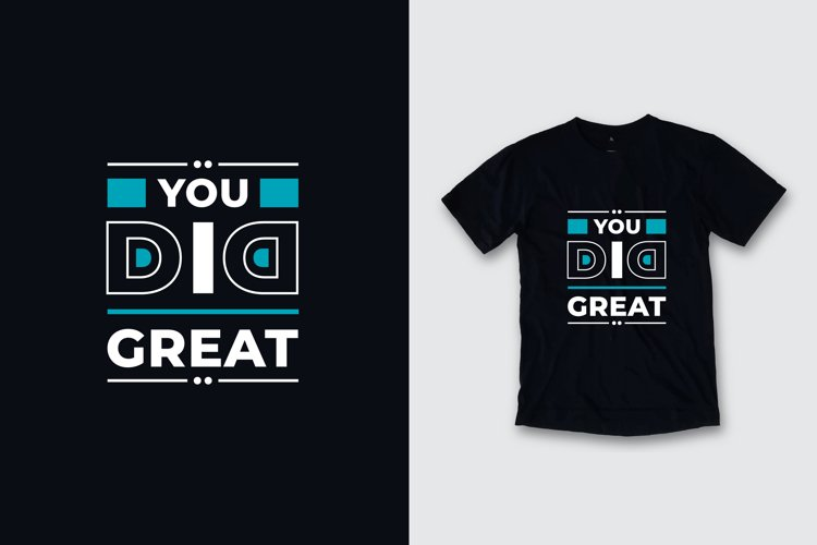 You did great typography quote t shirt design example image 1