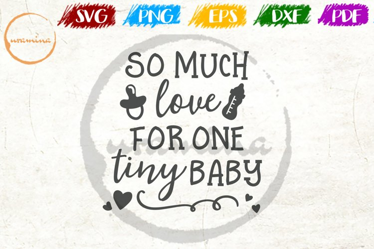 So Much Love For One Tiny Baby Kids Playroom Quote Art example image 1