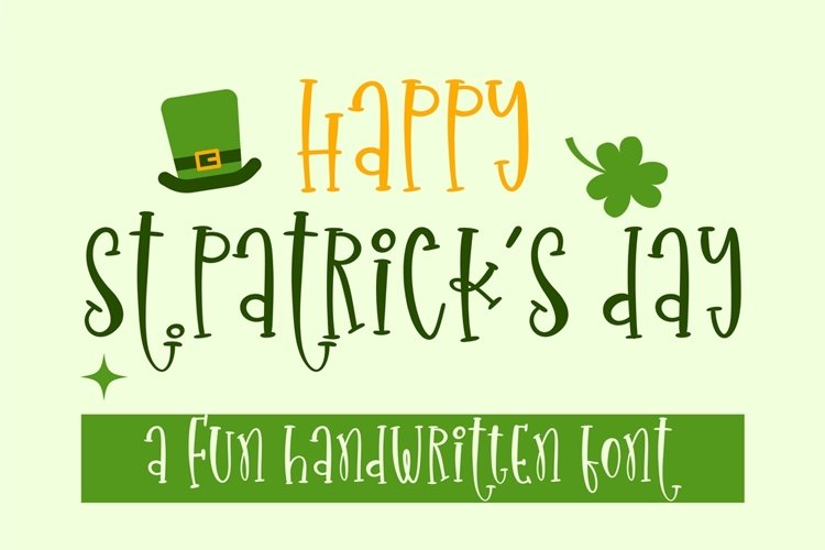 Happy St.Patricks Day - a fun handritten font example image 1