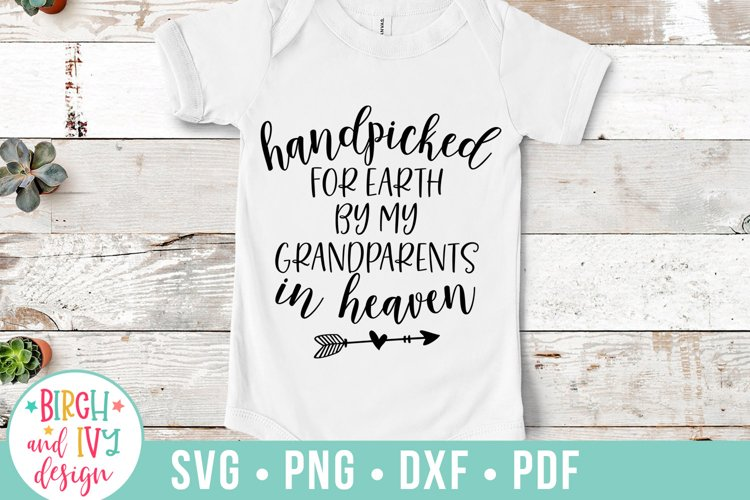 Handpicked For Earth By My Grandparents In Heaven SVG