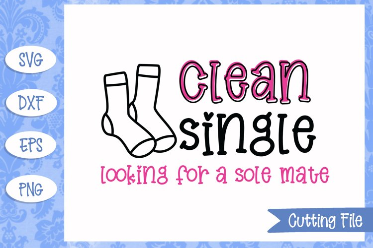Clean single looking for a sole mate SVG File example image 1