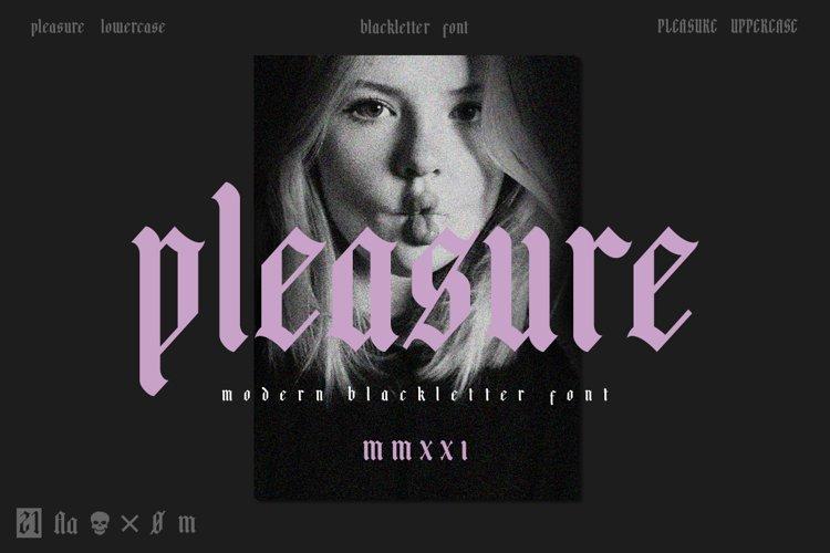 Pleasure | Modern Blackletter example image 1