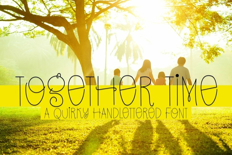 Web Font Together Time - A Quirky Handlettered Font example image 1
