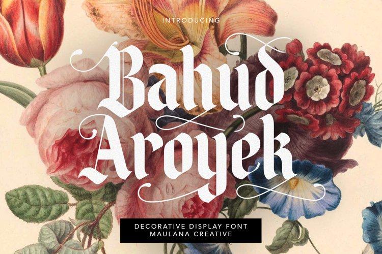 Bahud Aroyek Decorative Display Font Blackletter example image 1