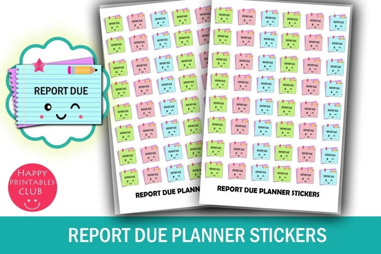 Report Due Planner Stickers- Report Due Reminder Stickers example image 1