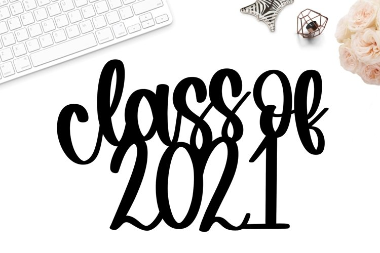 Class of 2021 cake topper svg, graduation cake topper svg example image 1